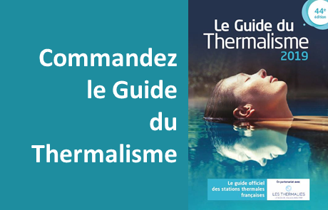 Guide officiel du thermalisme pour tout comprendre des cures thermales